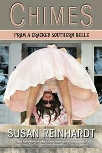 Chimes from a Cracked Southern Belle by Reinhardt, Susan -Paperback