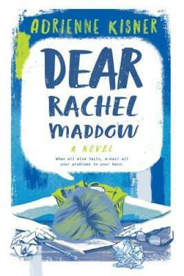 Dear Rachel Maddow By Adrienne Kisner  Used