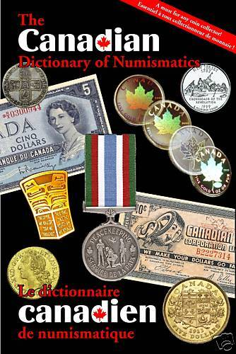 The Canadian Dictionary of Numismatics Dictionnaire