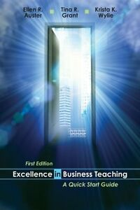EXCELLENCE IN BUSINESS TEACHING A Quick Start Guide 5th Edition