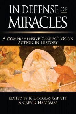 In Defense Of Miracles A Comprehensive Case For God s Action In History - $56.35