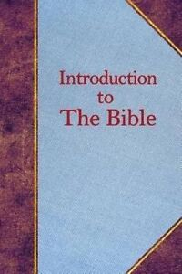 Introduction to the Bible by Pearl, Alfred Eugene -Paperback