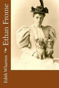 Ethan Frome by Wharton, Edith 9781530719600 -Paperback