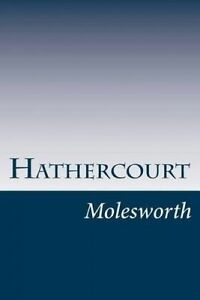 NEW Hathercourt by Mrs Molesworth