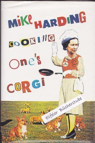 Cooking One's Corgi,Mike Harding- 9780860515296