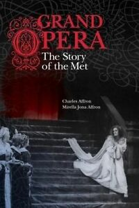 Grand Opera – Power and Performance at the Metropolitan Opera, Charles Aff