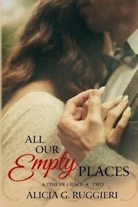 All Our Empty Places by Ruggieri, Alicia G. -Paperback