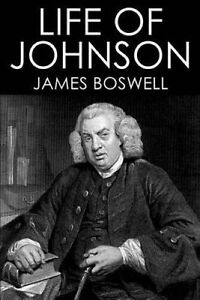 Life of Johnson by Boswell, James 9781508999539 -Paperback