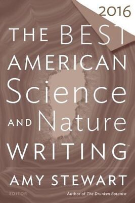 The Best American Science and Nature Writing 2016  - Science And Nature
