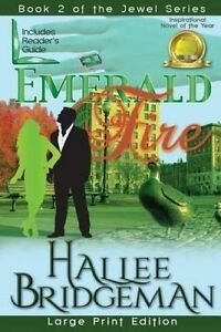 Emerald Fire: The Jewel Series Book 2 (Large Print) by Bridgeman, Hallee