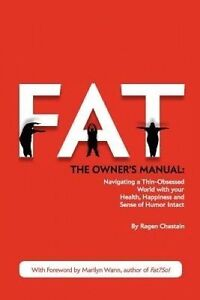 USED-VG-Fat-The-Owner-039-s-Manual-by-Ragen-Chastain