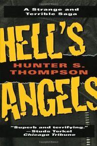Hells Angels: A Strange and Terrible Saga