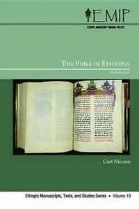 The Bible in Ethiopia: The Book of Acts (Ethiopic Manuscripts, Texts, and Studie