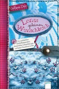 Lenas geheimes Wunschbuch: Von unerklärlichen Schulhofkatastrophen, oberpeinlich
