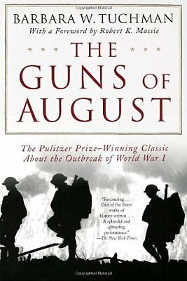 The Guns of August (Modern Library 100 Best Nonfic
