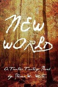 New World: A Frontier Fantasy Novel -Paperback