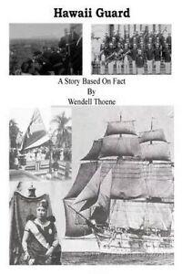 Hawaii Guard: Hawaii Guard by Thoene, MR Wendell Lewis -Paperback