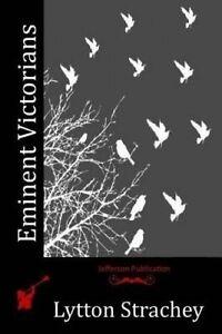 Eminent Victorians by Strachey, Lytton 9781514229170 -Paperback