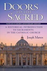 Doors Sacred Vatican II Golden Anniversary Edition His by Martos Joseph