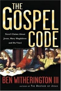 The Gospel Code: Novel Claims About Jesus, Mary Magdalene and Da Vinci-ExLibrary