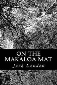 On the Makaloa Mat 9781490346403 -Paperback