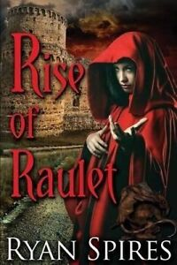 Rise-of-Raulet-By-Spires-Ryan-S-Paperback