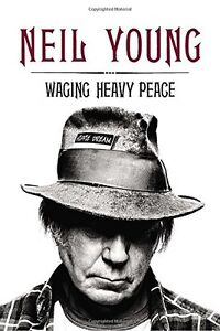 Neil Young-Waging Heavy Peace-Like new/Hardcover edition +