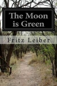 The Moon Is Green -Paperback
