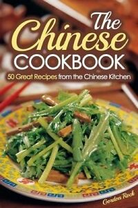 The Chinese Cookbook: 50 Great Recipes from the Chinese Kitchen b 9781508448587