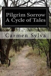 Pilgrim-Sorrow-a-Cycle-of-Tales-By-Sylva-Carmen-Paperback