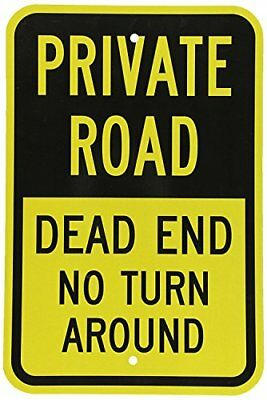 """Private Road - Dead End No Turn Around, 8"""" x 12"""", Black on Yellow Metal Sign"""