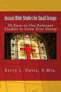 Instant Bible Studies for Small Groups by Davis, Barry L. -Paperback