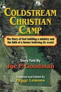 Coldstream Christian Camp by Goodman, Joe P. -Paperback