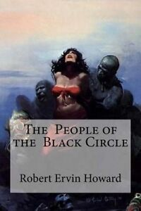 The People of the Black Circle 9781533410009 -Paperback