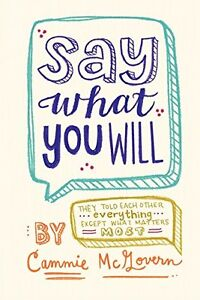 Say What You Will-Cammie McGovern-Excellent Hardcover