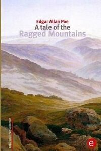 A-Tale-of-the-Ragged-Mountains-By-Poe-Edgar-Allan-Paperback
