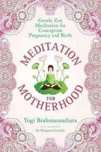 Meditation for Motherhood By Yogi Brahmasamhara Paperback Free Shipping