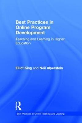 Best Practices in Online Program Development: Teaching and Learning in