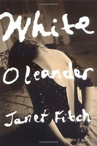 White Oleander-Janet Fitch-Hardcover-Oprah's Book Club +