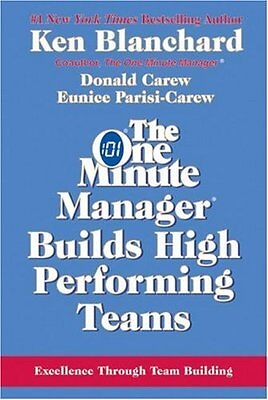 One Minute Manager Builds High Performing Teams  T