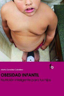 Obesidad Infantil Nutricion Intel (Alimentación y nutrición)