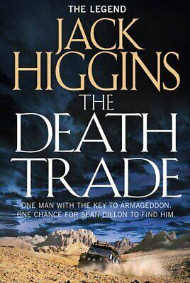 The Death Trade (Sean Dillon Series, Book 20) by Higgins, Jack Book