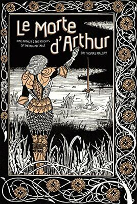 Le Morte d'Arthur: King Arthur & The Knights of The R New Hardcover Book