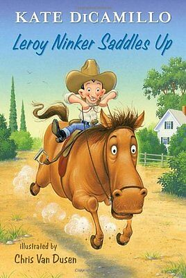 Leroy Ninker Saddles Up  Tales From Deckawoo Drive  Volume One By Kate Dicamillo