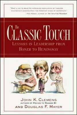 The Classic Touch by Clemens, Mayer, F.  New 9780809227976