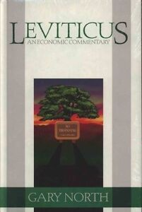 Leviticus: An Economic Commentary - Gary North