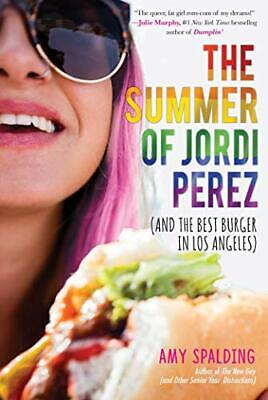 The Summer of Jordi Perez  And the Best Burger in Los Angeles (The Best Hamburger In Los Angeles)