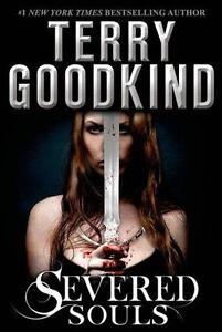 Severed Souls von Terry Goodkind (2015, Taschenbuch)