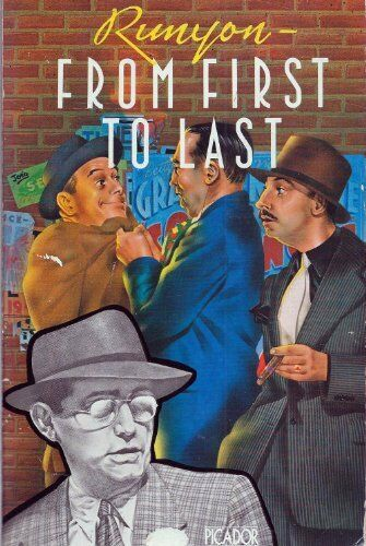 Runyon from First to Last (Picador Books),Damon Runyon
