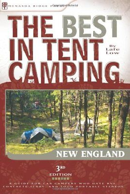 The Best in Tent Camping: New England: A Guide (Best Camping In New England)
